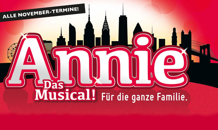 Annie — Das Musical (November)